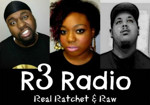 R3 Radio: Real Ratchet and Raw Radio Team