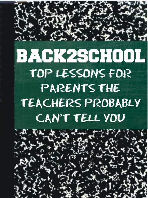 Top Back to School Lessons for Parents That Teachers Probably Can't Tell You by I'esha GaptoothDiva
