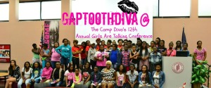 GaptoothDiva at the Camp Diva 12th Annual Girls Are Talking Conference