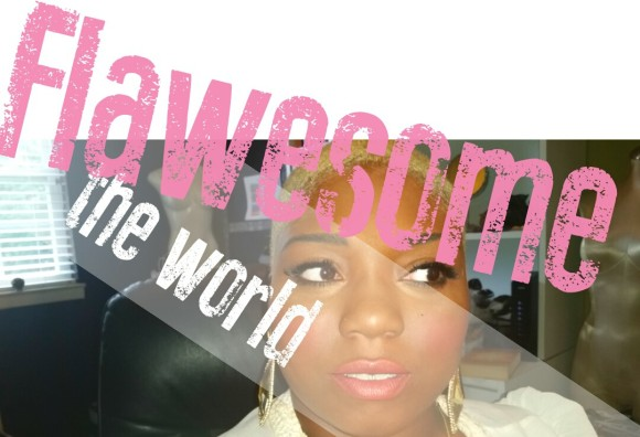 Flawesome the world