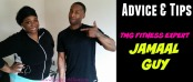 Advice and Tips with TMG Fitness Expert Jamaal Guy on GaptoothDiva.com